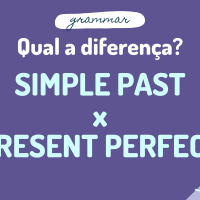 Qual a diferença do simple past pro present perfect?